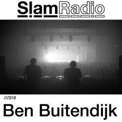 #SlamRadio - 318 - Ben Buitendijk