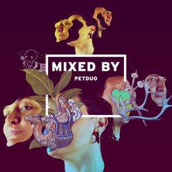 MIXED BY: PetDuo