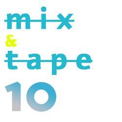 Mix&Tape #10