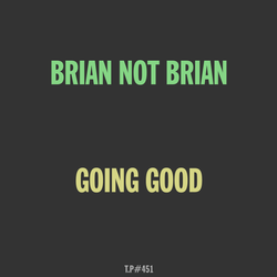 Mix 451 / Brian Not Brian