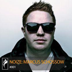 Noize: Marcus Schossow