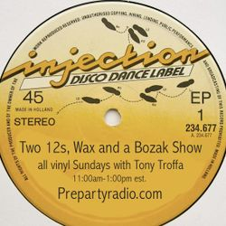Two 12s Wax and a Bozak Show  3-12-17 Edition with Tony Troffa
