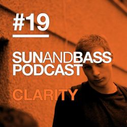 Sun And Bass Podcast #19 - Clarity