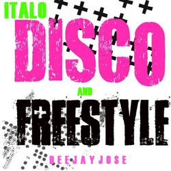 Italo Disco & Freestyle Mix by deejayjose