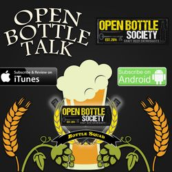 Open Bottle Talk Ep 40