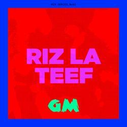 GETME! Guest Mix 92 : Riz La Teef