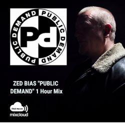 """Zed Bias """"PUBLIC DEMAND RECORDS"""" 1 Hour Mix"""