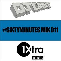 BBC 1Xtra #SixtyMinutes Mix 011