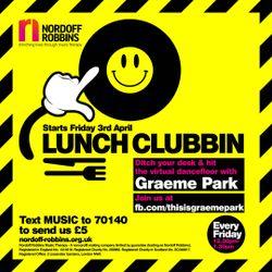 This Is Graeme Park: Nordoff Robbins Lunch Clubbin' Live DJ Set 03APR 2020.
