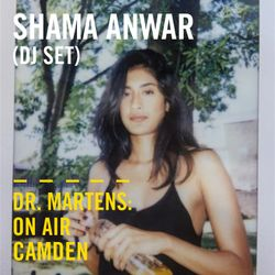 Shama Anwar (DJ Set) | Dr. Martens On Air: Camden