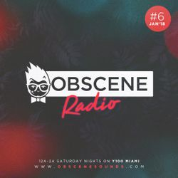 Obscene Radio #6 (January 2018)