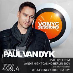 Paul van Dyk's VONYC Sessions 499.4 – PvD Live @ Casino Berlin 2004 & Orla Feeney & Kristina Sky