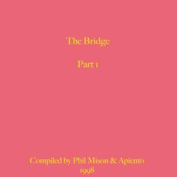 Mix 497 / The Bridge - Part One