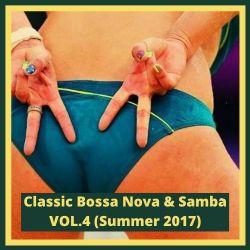Classic Bossa Nova & Samba VOL.4 (Summer 2017) By DJ Quim Campbell