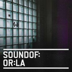 SoundOf: Or:la