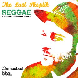 The Last Skeptik - Reggae Mix