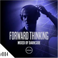 Darkside - Forward Thinking 004 [GetDarker]