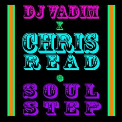 DJ Vadim + Chris Read - Soulstep