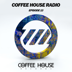 Coffee House Radio Episode 13