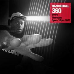 DANCEHALL 360 SHOW - (27/10/16) ROBBO RANX