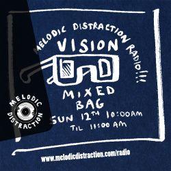 Vision, Mixed Bag (April '20)