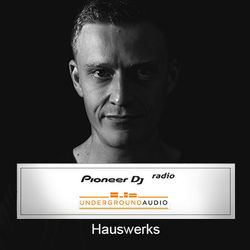 Underground Audio Mix 006 - Hauswerks