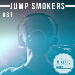 Ditch the Label Mixtape #31 - JUMP SMOKERS