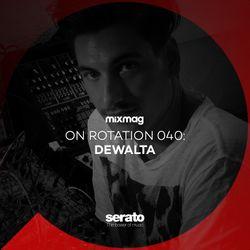 On Rotation 040: DeWalta