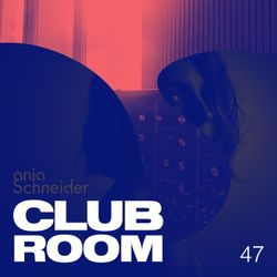 Club Room 47 with Anja Schneider