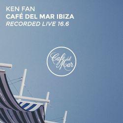 Ken Fan @ Café del Mar Ibiza (Recorded Live 15.6) [1 hour version]