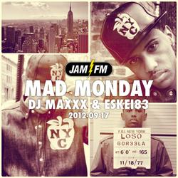 Madmonday-17-09-12-jamfm-djmaxxx-eskei83
