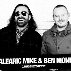 Balearic Mike & Ben Monk - 1 Brighton FM - 02/08/2017