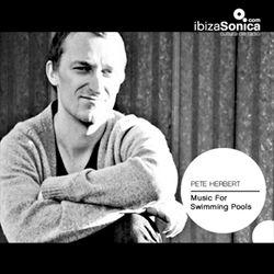 PETE HERBERT - MUSIC FOR SWIMMING POOLS #140 - 6 MARZ 2015
