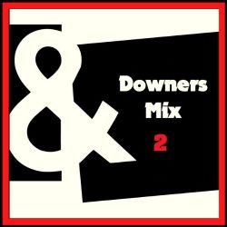 DOWNERS Pre-Party Mix Vol.2