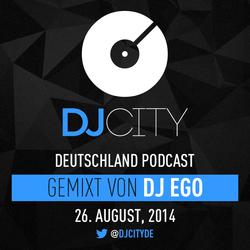 DJ Ego - DJcity DE Podcast - 26/08/14