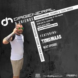 DaGeneral & Friends 003 - Special Guest - Timo Maas