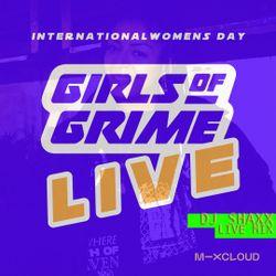 GIRLSofGRIME IWD SPECIAL - DJ SHAXX - Live Mix