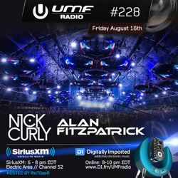 UMF Radio 228 - Nick Curly & Alan Fitzpatrick