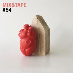 Mix&Tape #54
