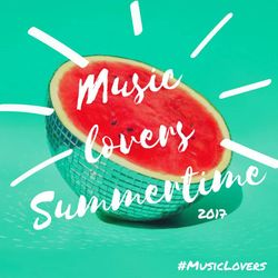 MusicLovers Summertime 2017