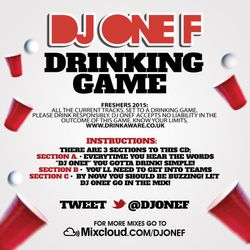 The DJ OneF Drinking Game: Freshers 2015 Mix