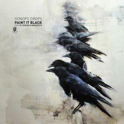 Oonops Drops - Paint It Black