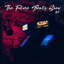 The Future Beats Show 169 Featuring Pazmal
