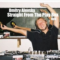 Dmitry Alevsky - Straight From The Play Box