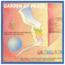 Soul Cool Records - Garden of Peace
