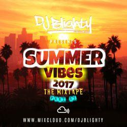 @DJBlighty - #SummerVibes The Mixtape Part.01 (R&B, Hip Hop, Afrobeats & Dancehall)