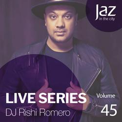 Volume 45 - DJ Rishi Romero