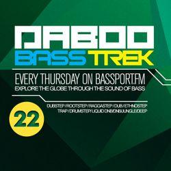 BASS TREK E22 with DJ Daboo on bassport.FM