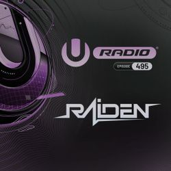 UMF Radio 495 - Raiden