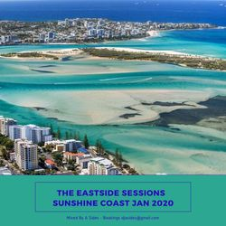 The Eastside Sessions - Sunshine Coast Jan 2020